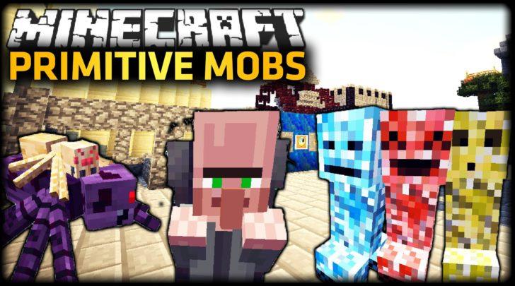 Primitive Mobs [1.12.2] [1.7.10]