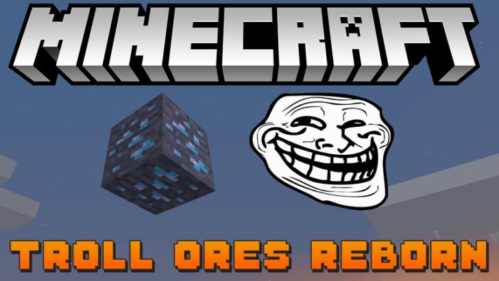 Troll Ores Reborn [1.12.2] [1.11.2] [1.10.2] [1.9.4]