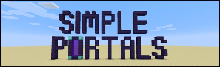 Simple Portals [1.14.4] [1.12.2] [1.11.2] (простые порталы)