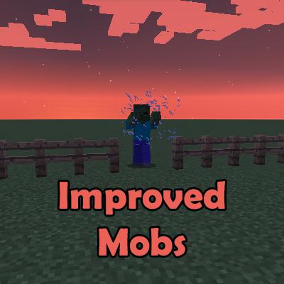 Improved Mobs - усиление мобов [1.12.2] [1.11.2] [1.10.2]