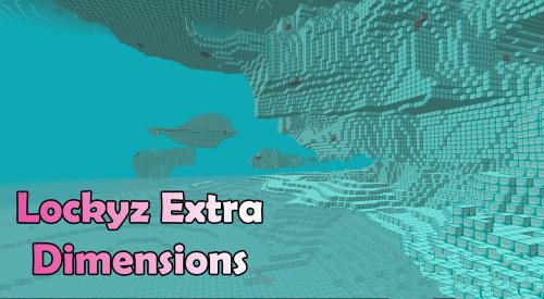 Lockyz Extra Dimensions [1.12.2]