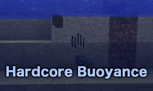 Hardcore Buoyance [1.12.2]