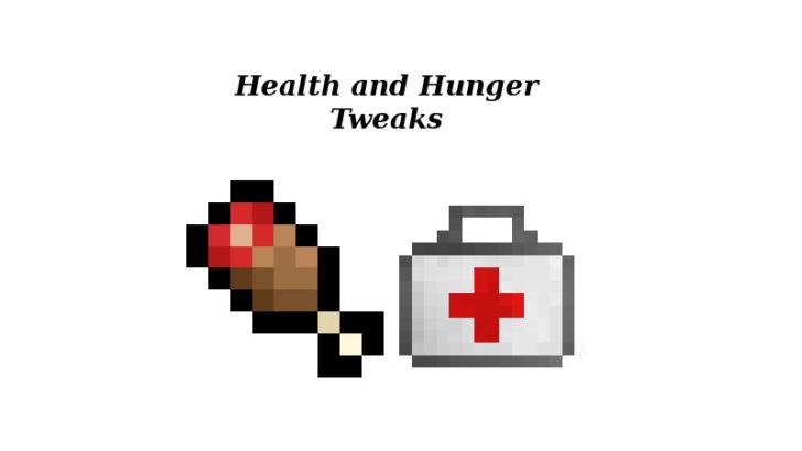 Health and Hunger Tweaks [1.12.2] [1.11.2] [1.10.2]
