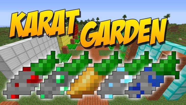 Karat Garden [1.12.2] [1.11.2] [1.10.2] [1.7.10]