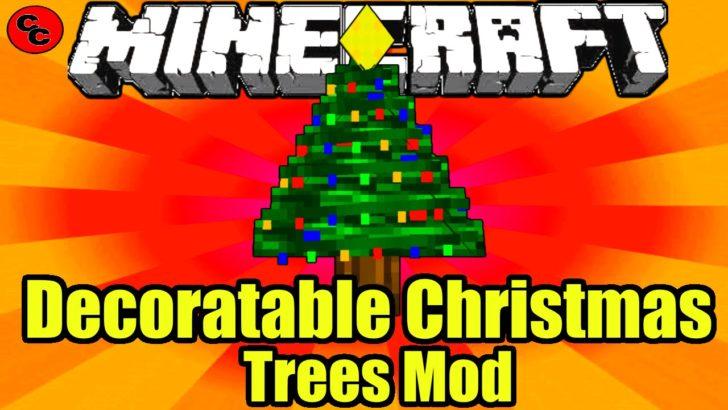 Decoratable Christmas Trees [1.12.2] [1.10.2] [1.7.10]