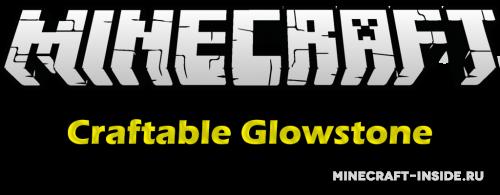 Craftable Glowstone - рецепт крафта светопыли [1.12.2] [1.8.9] [1.7.10]