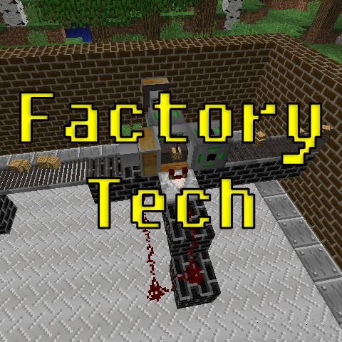 Factory Tech - реалистичные механизмы [1.12.2]