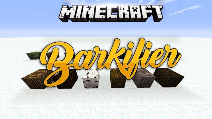 Barkifier - блоки дерева полностью покрытые корой [1.12.2] [1.11.2] [1.10.2] [1.9.4]
