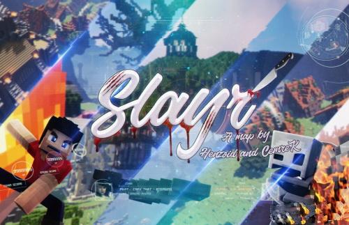 Slayr: A Brief History of Slayrs [1.12.2]