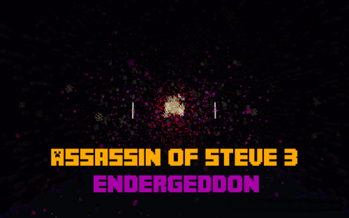 Assassin of Steve 3 - Endergeddon [1.11.2]