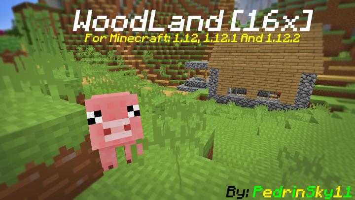 WoodLand [1.12.2] (16x)