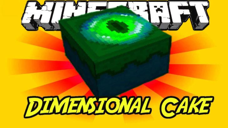 Dimensional Cake - торт-портал в край [1.12.2] [1.9.4] [1.8.9] [1.7.10]