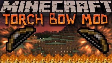 TorchBow - лук стреляющий факелами [1.12.2] [1.7.10]