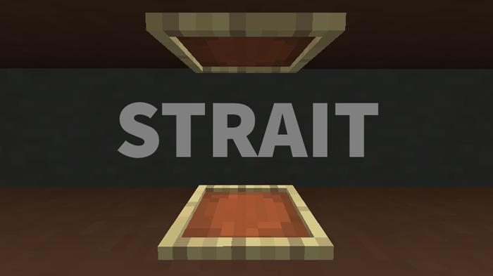 Strait [1.12.2] [1.11.2] [1.10.2]