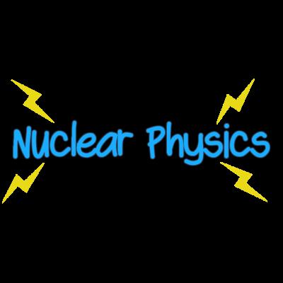 Nuclear Physics - ядерная физика [1.12.2] [1.11.2] [1.10.2]
