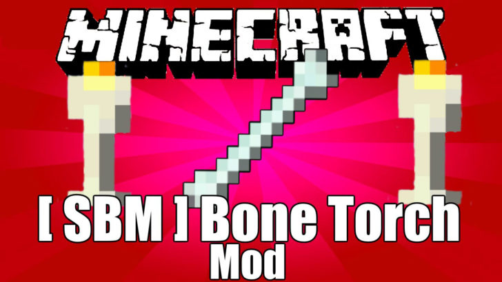 Bone Torch [1.14.3] [1.13.2] [1.12.2 - 1.7.10] (костяной факел)