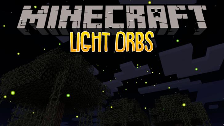 LightOrbs - разноцветные светлячки [1.12.2]