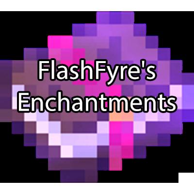 FlashFyre's Enchantments - 20 новых чар [1.12.2]