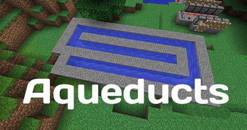 Aqueducts - акведуки, водные каналы [1.12.2]