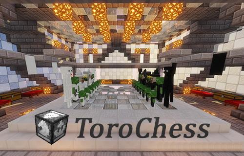 ToroChess - большие шахматы [1.12.2] [1.11.2]