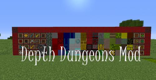 Depth Dungeons - опасные данжы, новые боссы и оружие [1.12.2]