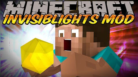 InvisibLights - невидимые источники света [1.12.2] [1.7.10]