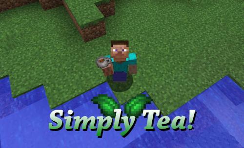 Simply Tea! - настоящий чай [1.12.2] [1.11.2]