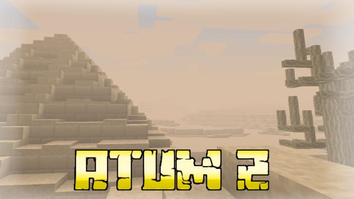 Atum 2: Return to the Sands [1.12.2] (артефакты, верблюды и мумии)