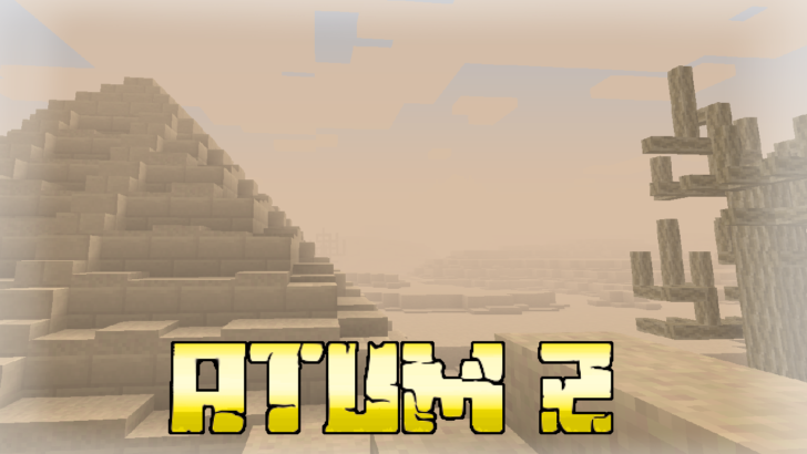 Atum 2: Return to the Sands - артефакты, верблюды и мумии [1.12.2]