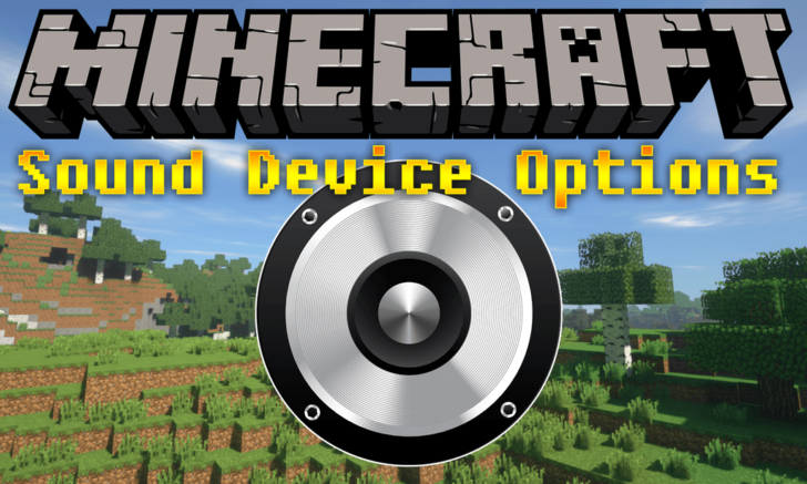 Sound Device Options [1.13.2] [1.12.2]