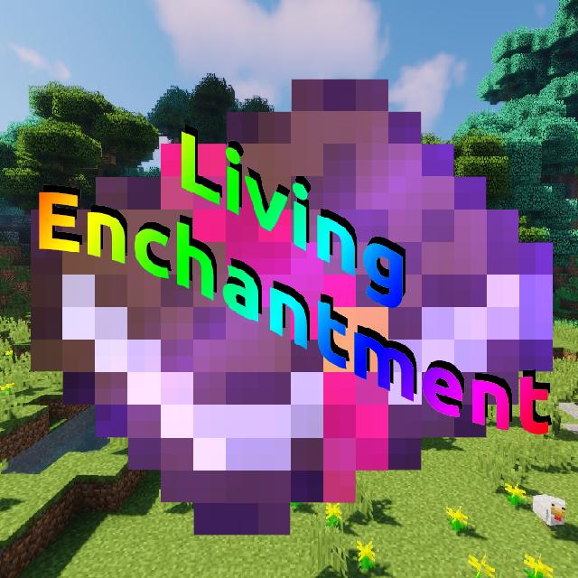 Living Enchantment - уровни у оружия и инструментов [1.13.2] [1.12.2]