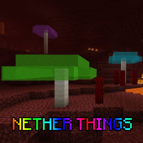 Nether Things [1.14.4] (руда в нижнем мире)