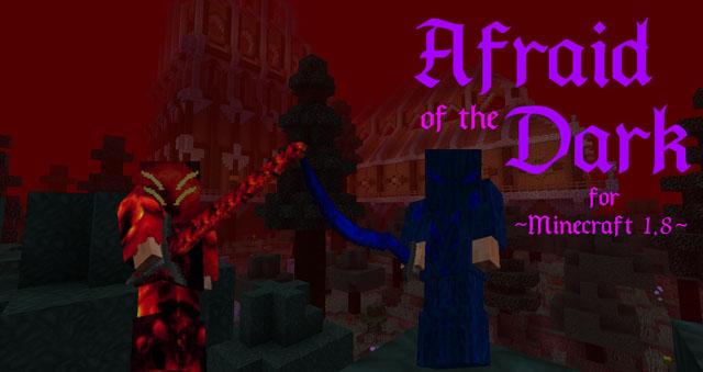 Afraid of the Dark [1.12.2] [1.8.9] (темная магия)