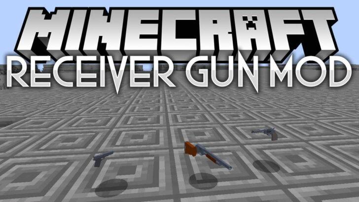 Receiver Gun [1.12.2] (пистолеты, дробовики и винтовка)