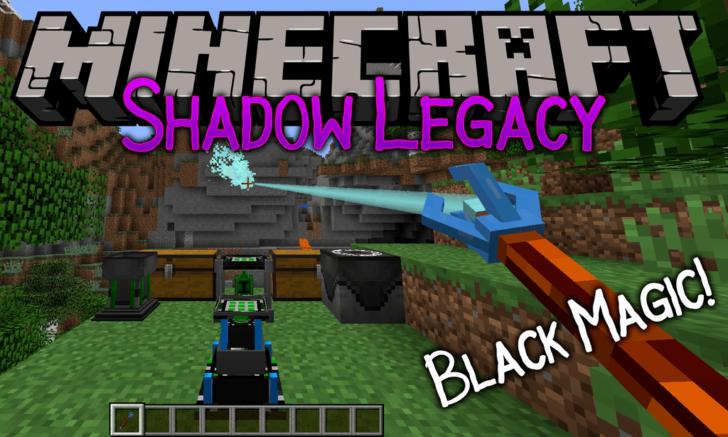 Shadow Legacy - черная магия [1.12.2]