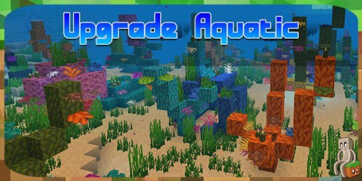 Upgrade Aquatic [1.14.4] (улучшение водного обновления)