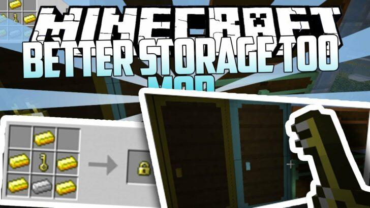 Better Storage Too [1.14.4] [1.12.2] [1.11.2] [1.10.2] (сундуки на 200 слотов)