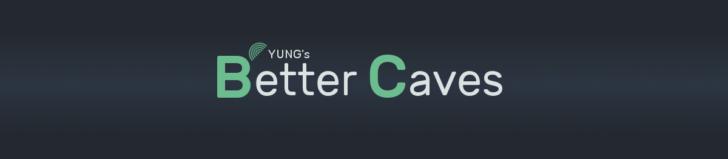 YUNG's Better Caves [1.14.4] [1.12.2] (реалистичные пещеры)