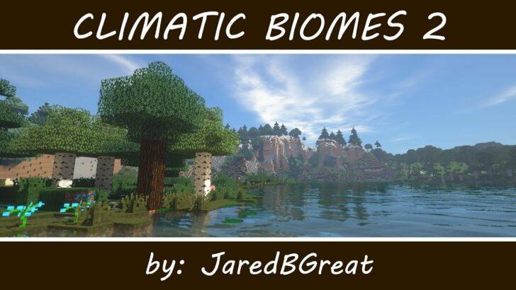 Climatic Biomes [1.12.2] (климатические зоны и биомы)