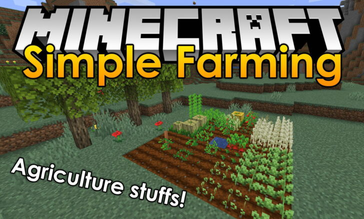 Simple Farming [1.14.4] (продвинутое сельское хозяйство)
